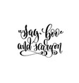 say boo and scary on hand lettering inscription vector image