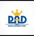 Stylish Happy Fathers Day Greeting stock vector image vector image