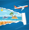 vacation concept island through torn hole in paper vector image vector image