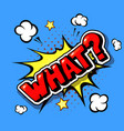 what comic explosion pop art in cartoon style vector image
