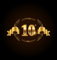 10 years anniversary celebration logotype golden vector image vector image