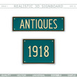 antiques 1918 retro signboard vector image