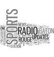 baton rouge sports radio text word cloud concept vector image vector image