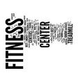 fitness center how to choose the fitness center vector image vector image