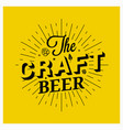 craft beer vintage lettering on yellow background vector image vector image
