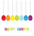 hanging rainbow color painted egg set happy vector image vector image