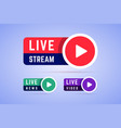 live news video and stream icons labels signs vector image