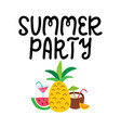 summer party hand written lettering hand drawn vector image vector image