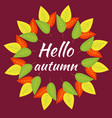 autumn round frame from red yellow green vector image vector image