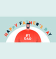happy fathers day banner best dad cartoon vector image vector image
