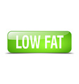 low fat green square 3d realistic isolated web vector image vector image