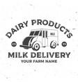 milk delivery badge logo typography vector image