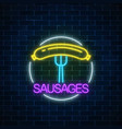 neon glowing sign of sausages in circle frame vector image vector image