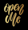 open me lettering phrase on dark background vector image vector image