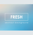 pure fresh light simple background blur vector image vector image