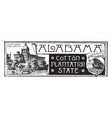 the state banner of alabama the cotton plantation vector image vector image