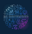 31 december concept outline colored vector image vector image