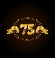 75 years anniversary celebration logotype golden vector image vector image