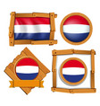 netherlands flag in different frames vector image vector image