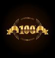 100 years anniversary celebration logotype golden vector image