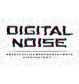 digital noise glitch font tv technology video vector image vector image