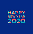 happy new year 2020 greeting card design vector image vector image