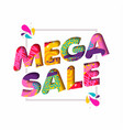 mega sale color quote text for big discount offer vector image