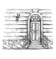 sketch hand drawn old wooden door with porch and vector image
