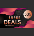 abstract super deal background vector image vector image