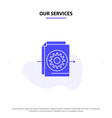 our services document file gear settings solid vector image vector image