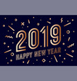2019 happy new year greeting card happy new year vector image vector image