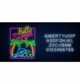 glowing neon hello summer sign with palms island vector image vector image