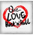 One love rocknroll poster handwritten design vector image