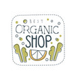 organic shop logo template design label for vector image vector image
