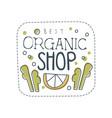 organic shop logo template design label for vector image
