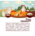 set of healthy dairy products vector image vector image