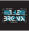 the bronx new york t-shirt and apparel vector image vector image