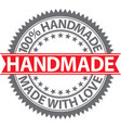 100 handmade label made with love badge vector image vector image
