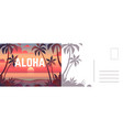aloha postcard card with summer landscape vector image vector image