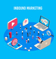 inbound marketing isometric online mass market vector image