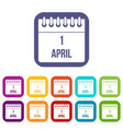 calendar april 1 icons set vector image vector image