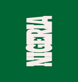 nigeria flag design concept vector image