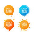 realistic detailed 3d early bird label set vector image