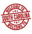 welcome to south carolina red stamp vector image vector image