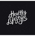 White Healthy Lifestyle Phrase on Abstract Black vector image