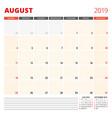 calendar planner template for august 2019 week vector image vector image
