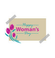 happy womans day template vector image