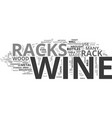 wine bottles fit perfectly in wine racks text vector image vector image