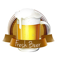 A mug of beer with a fresh beer label vector image vector image