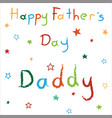 card for happy fathers day vector image vector image